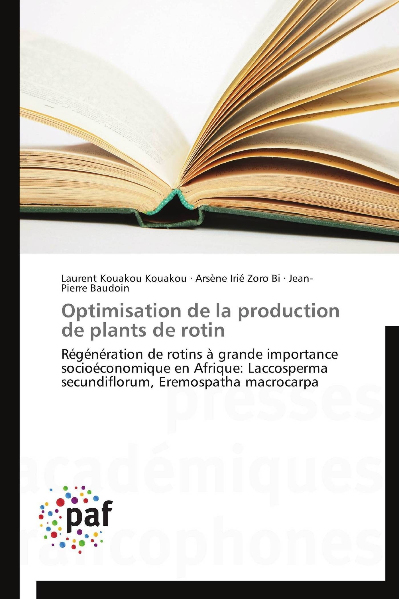 OPTIMISATION DE LA PRODUCTION DE PLANTS DE ROTIN