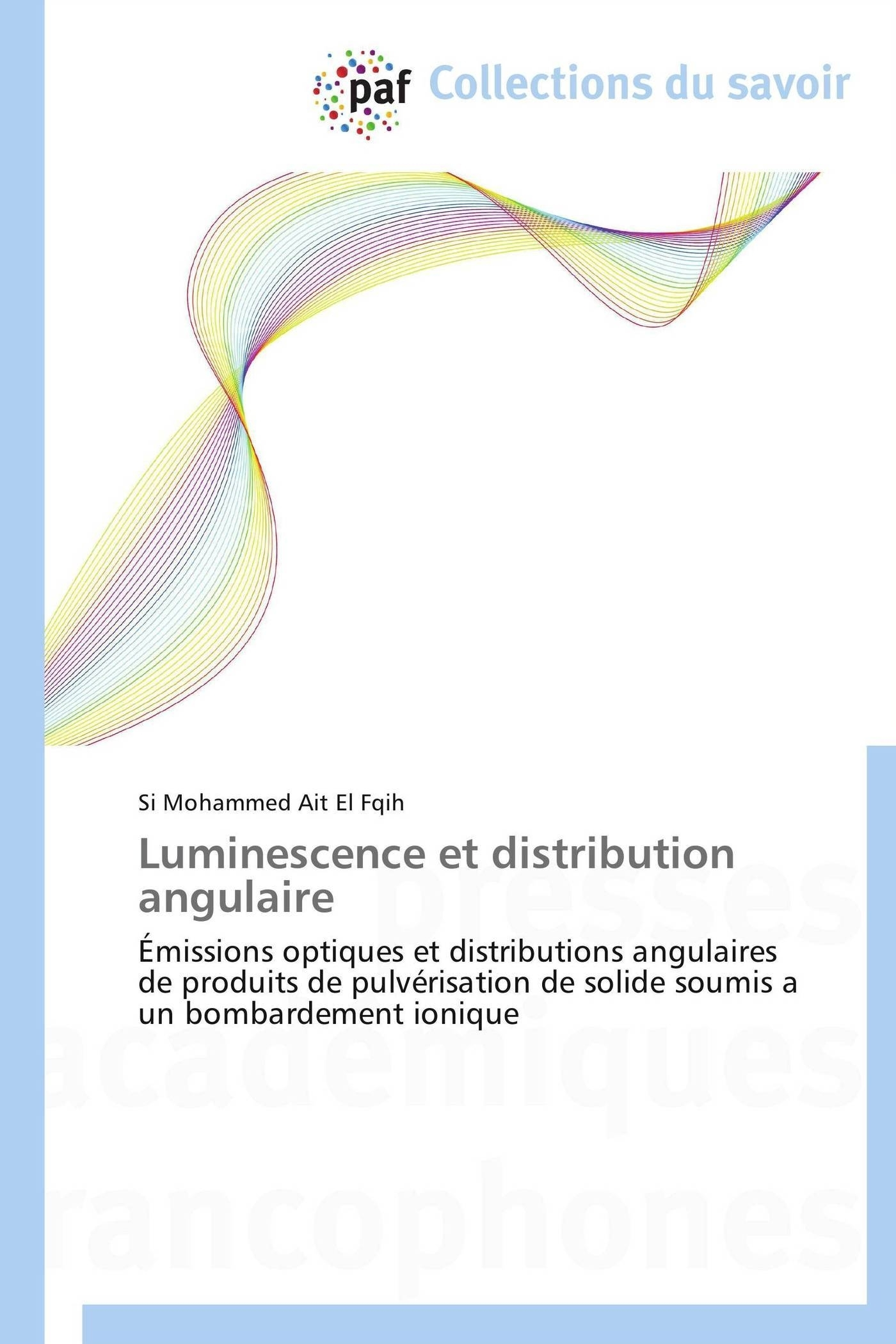 LUMINESCENCE ET DISTRIBUTION ANGULAIRE