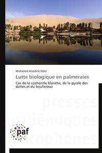 LUTTE BIOLOGIQUE EN PALMERAIES