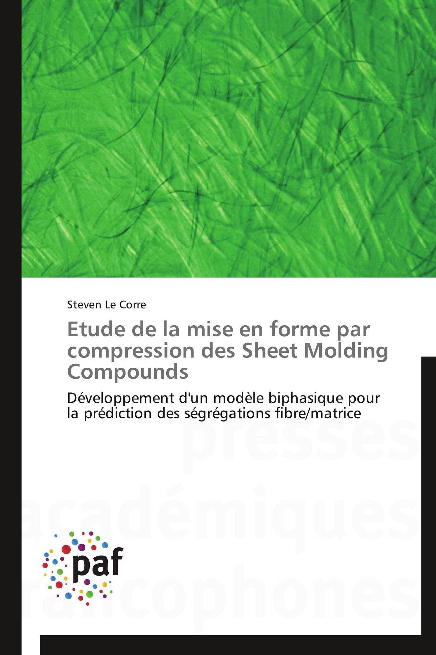 ETUDE DE LA MISE EN FORME PAR COMPRESSION DES SHEET MOLDING COMPOUNDS