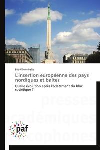 L'INSERTION EUROPEENNE DES PAYS NORDIQUES ET BALTES