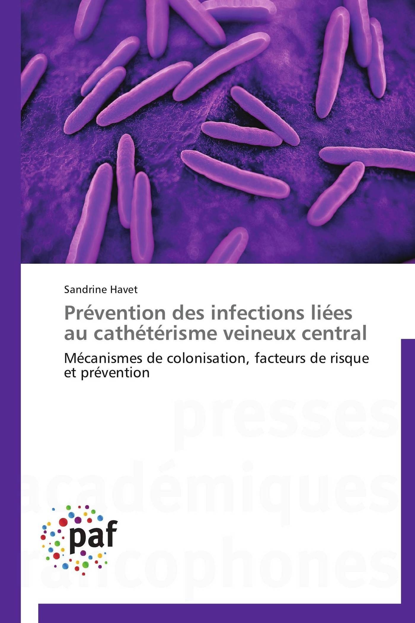PREVENTION DES INFECTIONS LIEES AU CATHETERISME VEINEUX CENTRAL