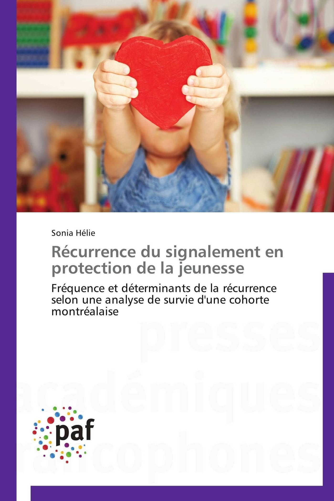 RECURRENCE DU SIGNALEMENT EN PROTECTION DE LA JEUNESSE