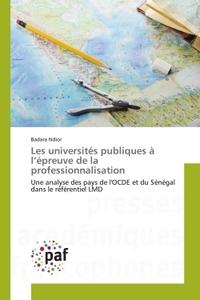 LES UNIVERSITES PUBLIQUES A L EPREUVE DE LA PROFESSIONNALISATION