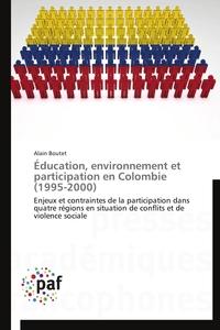 EDUCATION, ENVIRONNEMENT ET PARTICIPATION EN COLOMBIE (1995-2000)