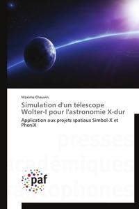SIMULATION D'UN TELESCOPE WOLTER-I POUR L'ASTRONOMIE X-DUR