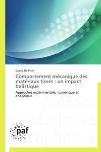 COMPORTEMENT MECANIQUE DES MATERIAUX TISSES : UN IMPACT BALISTIQUE