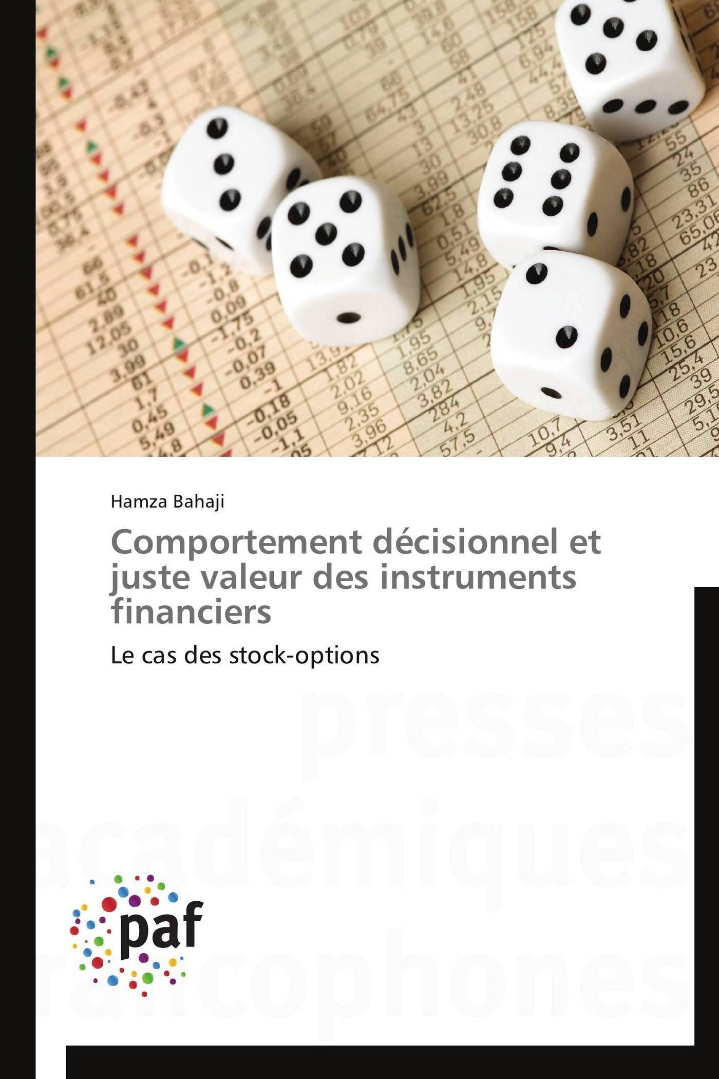 COMPORTEMENT DECISIONNEL ET JUSTE VALEUR DES INSTRUMENTS FINANCIERS