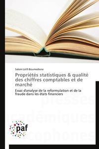PROPRIETES STATISTIQUES & QUALITE DES CHIFFRES COMPTABLES ET DE MARCHE
