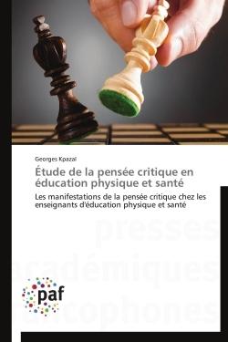 ETUDE DE LA PENSEE CRITIQUE EN EDUCATION PHYSIQUE ET SANTE