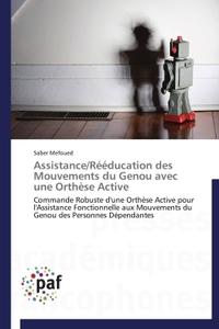 ASSISTANCE/REEDUCATION DES MOUVEMENTS DU GENOU AVEC UNE ORTHESE ACTIVE