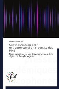 CONTRIBUTION DU PROFIL ENTREPRENEURIAL A LA REUSSITE DES PME