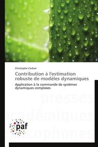 CONTRIBUTION A L'ESTIMATION ROBUSTE DE MODELES DYNAMIQUES
