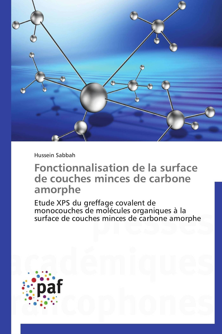 FONCTIONNALISATION DE LA SURFACE DE COUCHES MINCES DE CARBONE AMORPHE