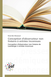 CONCEPTION D'OBSERVATEUR NON LINEAIRE A ENTREES INCONNUES
