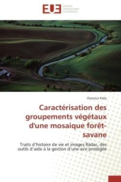 CARACTERISATION DES GROUPEMENTS VEGETAUX D'UNE MOSAIQUE FORET-SAVANE