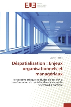DESPATIALISATION : ENJEUX ORGANISATIONNELS ET MANAGERIAUX