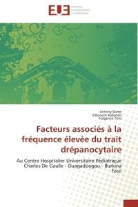 FACTEURS ASSOCIES A LA FREQUENCE ELEVEE DU TRAIT DREPANOCYTAIRE