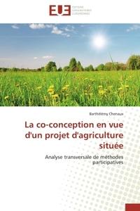 LA CO-CONCEPTION EN VUE D'UN PROJET D'AGRICULTURE SITUEE