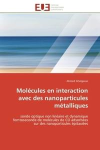 MOLECULES EN INTERACTION AVEC DES NANOPARTICULES METALLIQUES