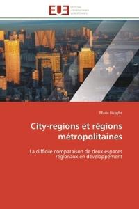 CITY-REGIONS ET REGIONS METROPOLITAINES
