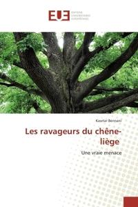 LES RAVAGEURS DU CHENE-LIEGE