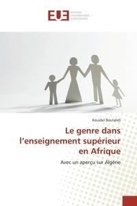 LE GENRE DANS L ENSEIGNEMENT SUPERIEUR EN AFRIQUE
