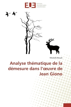 ANALYSE THEMATIQUE DE LA DEMESURE DANS L  UVRE DE JEAN GIONO