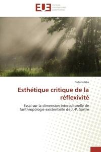 ESTHETIQUE CRITIQUE DE LA REFLEXIVITE