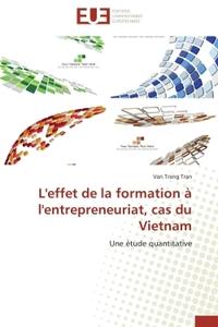 L'EFFET DE LA FORMATION A L'ENTREPRENEURIAT, CAS DU VIETNAM