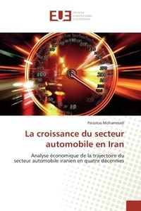 LA CROISSANCE DU SECTEUR AUTOMOBILE EN IRAN