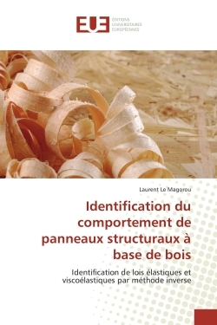 IDENTIFICATION DU COMPORTEMENT DE PANNEAUX STRUCTURAUX A BASE DE BOIS