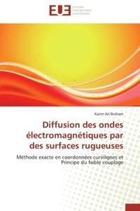 DIFFUSION DES ONDES ELECTROMAGNETIQUES PAR DES SURFACES RUGUEUSES