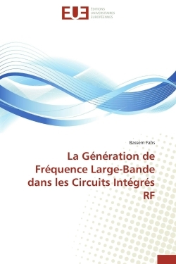 LA GENERATION DE FREQUENCE LARGE-BANDE DANS LES CIRCUITS INTEGRES RF