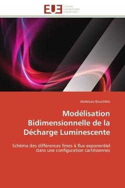 MODELISATION BIDIMENSIONNELLE DE LA DECHARGE LUMINESCENTE