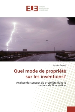 QUEL MODE DE PROPRIETE SUR LES INVENTIONS?