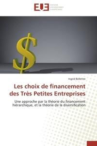 LES CHOIX DE FINANCEMENT DES TRES PETITES ENTREPRISES