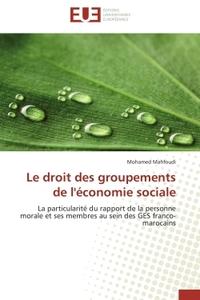 LE DROIT DES GROUPEMENTS DE L'ECONOMIE SOCIALE