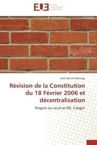 REVISION DE LA CONSTITUTION DU 18 FEVRIER 2006 ET DECENTRALISATION