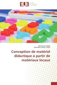 CONCEPTION DE MATERIEL DIDACTIQUE A PARTIR DE MATERIAUX LOCAUX