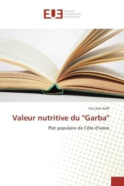 "VALEUR NUTRITIVE DU ""GARBA"""