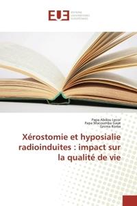 XEROSTOMIE ET HYPOSIALIE RADIOINDUITES : IMPACT SUR LA QUALITE DE VIE