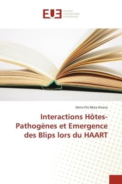 INTERACTIONS HOTES-PATHOGENES ET EMERGENCE DES BLIPS LORS DU HAART