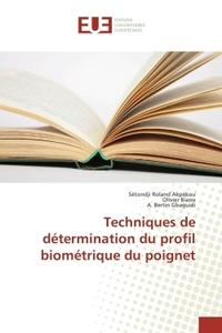 TECHNIQUES DE DETERMINATION DU PROFIL BIOMETRIQUE DU POIGNET