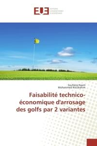 FAISABILITE TECHNICO-ECONOMIQUE D'ARROSAGE DES GOLFS PAR 2 VARIANTES