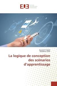 LA LOGIQUE DE CONCEPTION DES SCENARIOS D APPRENTISSAGE
