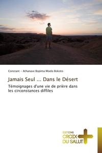 JAMAIS SEUL ... DANS LE DESERT