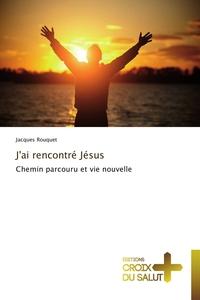 J'AI RENCONTRE JESUS