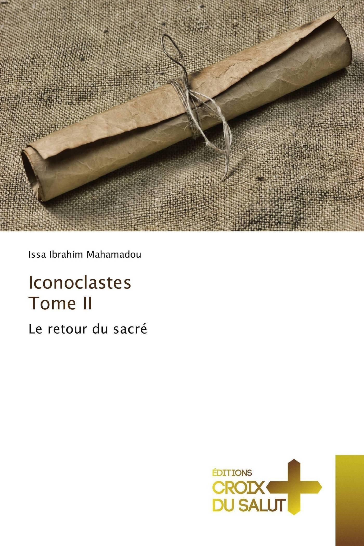 ICONOCLASTES TOME II