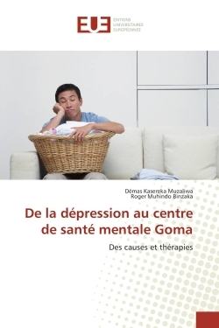 DE LA DEPRESSION AU CENTRE DE SANTE MENTALE GOMA